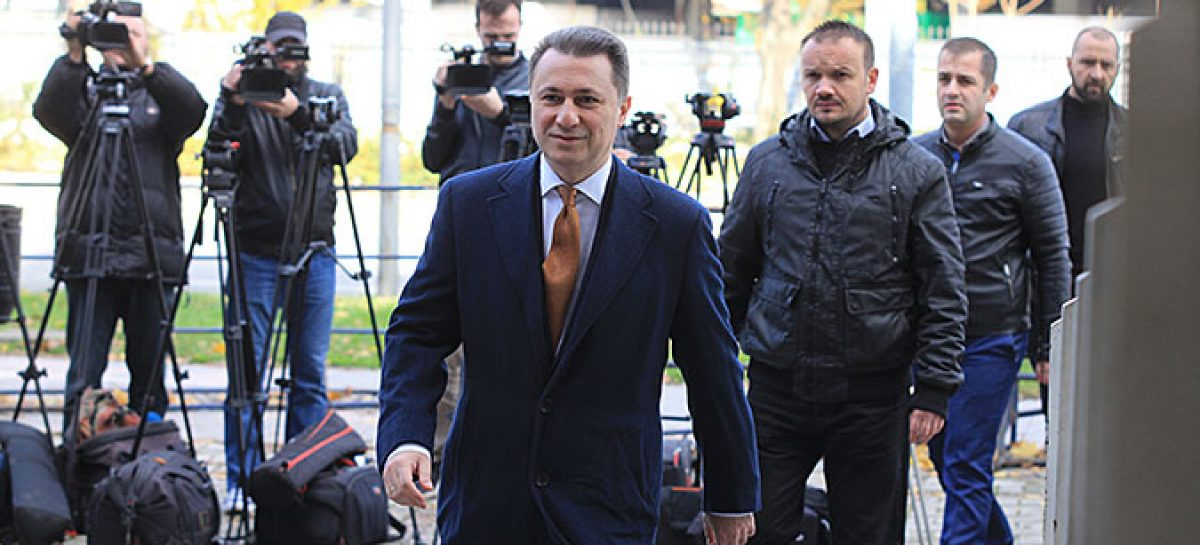 Gruevski hiding from justice, arrest warrant to be issued